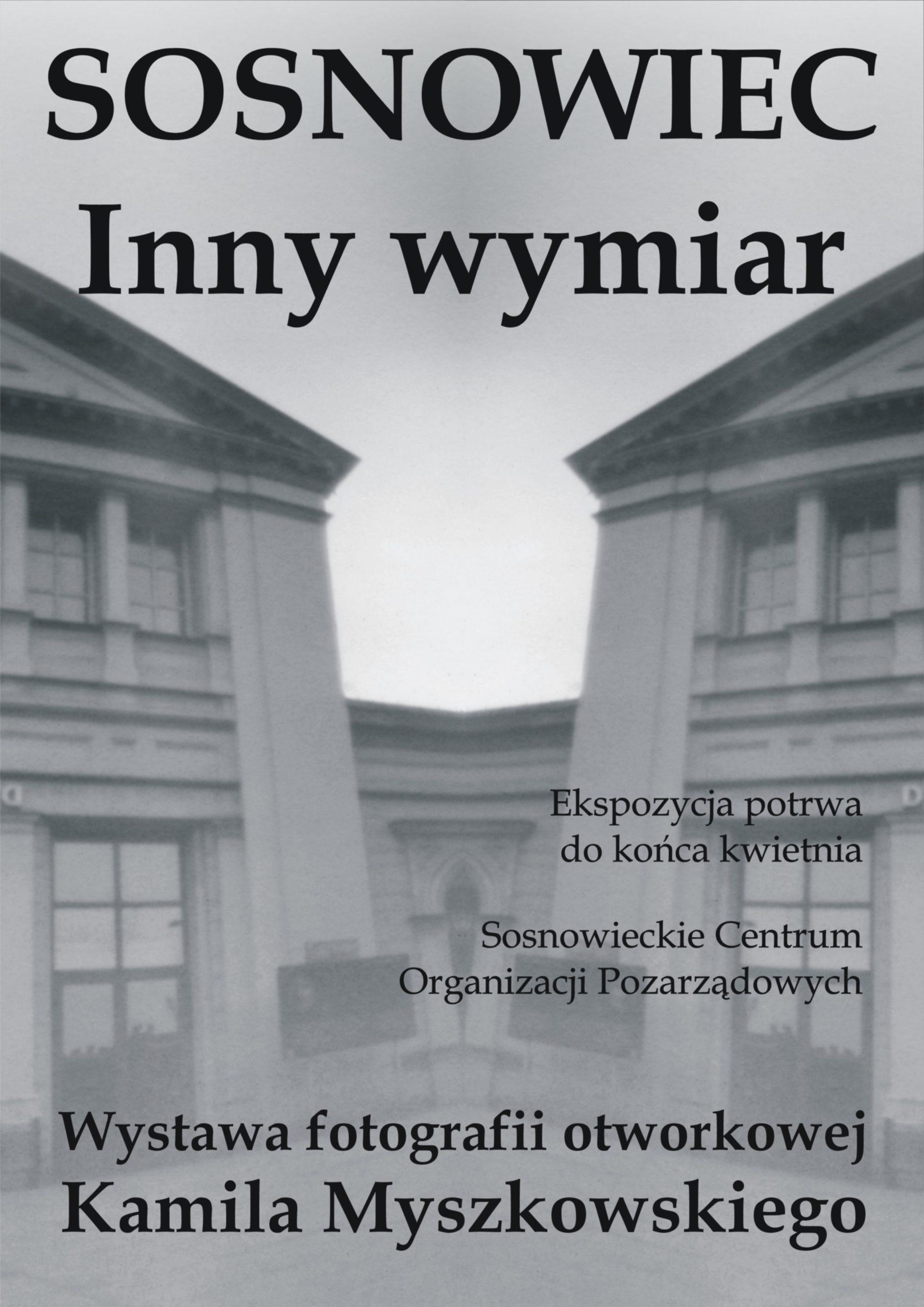 Sosnowiec Inny wymiar Kamil Myszkowski