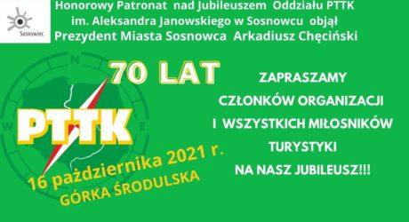 70 – lecie PTTK im.Aleksandra Janowskiego wSosnowcu